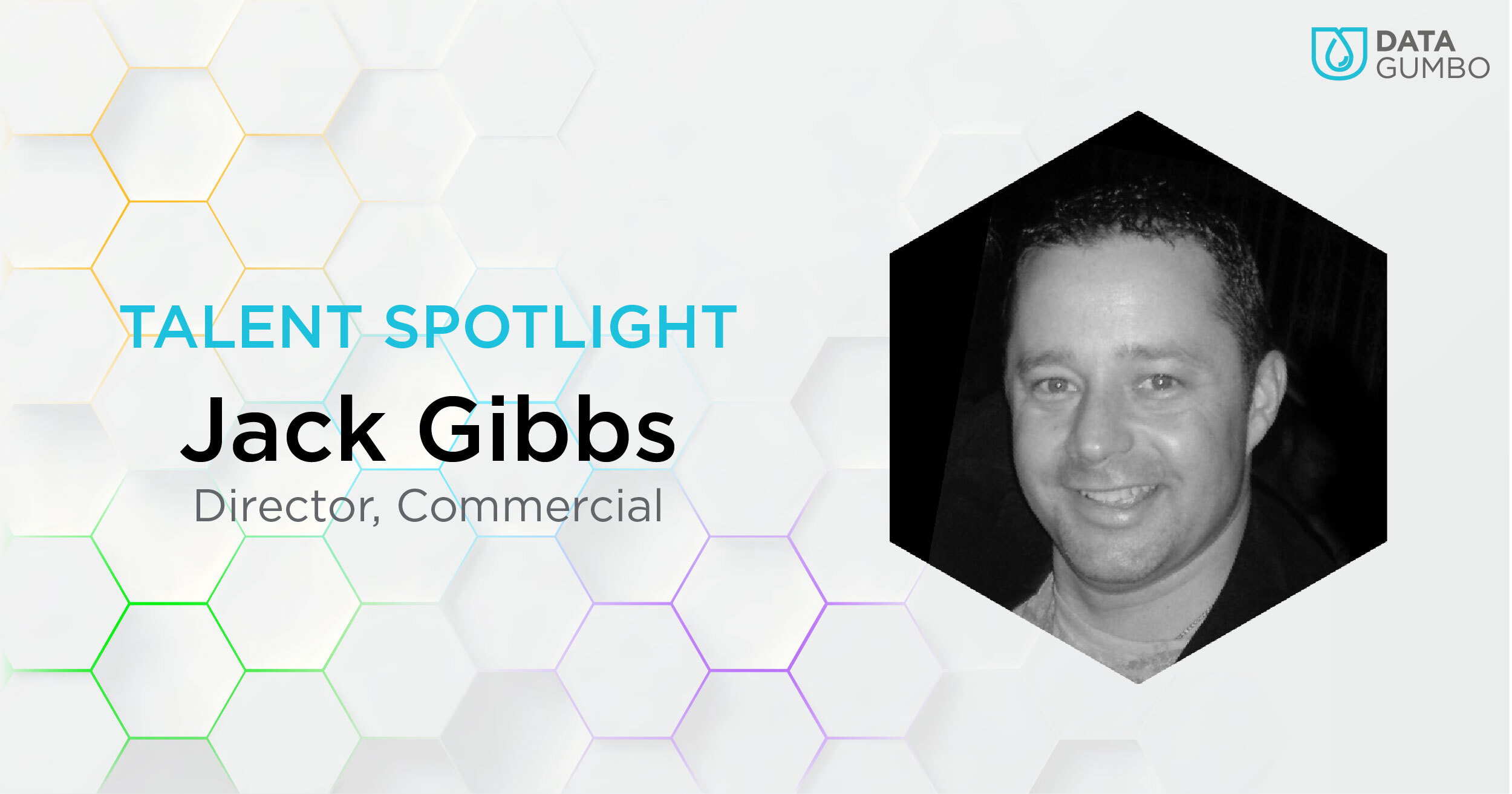Data Gumbo Talent Spotlight: Jack Gibbs